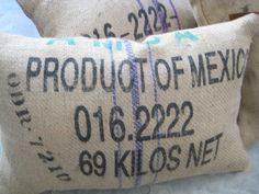 repurposed mexican coffe bean sack pillows / carey berkus designs