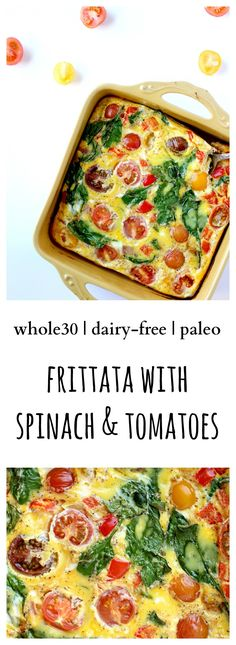 Simple meal-prep breakfast Paleo and Dairy-Free) dinner dairy free Dairy Free Frittata with Heirloom Tomatoes - Bravo For Paleo Dairy Free Recipes, Paleo Recipes, Real Food Recipes, Cooking Recipes, Paleo Meals, Paleo Diet, Keto, Diet Meals, Gluten Free
