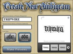 from tripwire magazine dot com an article on 50 Ambigram makers  The Ambigram Generator