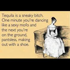 Or dancing on a bar ... sangria and margs have that effect too :-) @Allison Moran @Lisa Maloney @Karen Murphy