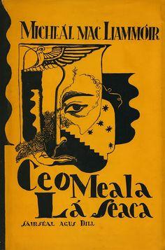 Ceo Meala Lá Seaca, Micheál MacLiammóir, Sáirséal 7 Dill Jacket design by Micheál MacLiammóir. Book Design, All Design, Mac, Illustrations Posters, Artwork, Vintage, Book Covers, Jacket, Google Search