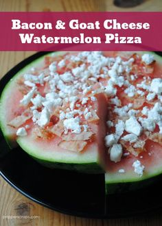 Bacon & Goat Cheese Watermelon Pizza - a light and cool treat during the summer.