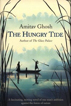 Laste Ned eller Lese På Net The Hungry Tide Bok Gratis PDF/ePub - Amitav Ghosh, Fom the author of The Glass Palace, the widely-acclaimed bestseller. The Hungry Tide is a rich, exotic saga set in. Good Books, Books To Read, My Books, Amazing Books, Literary Fiction, Fiction Books, The Glass Palace, Utopian Society, Asian Books