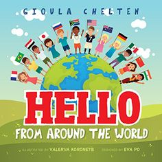Hello from Around the World: Discovering The Cultural Dif... https://www.amazon.com/dp/B076862GHB/ref=cm_sw_r_pi_dp_x_kFogAb75CKTWJ
