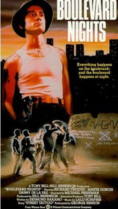 Boulevard Nights. LOVE, LOVE, LOVE this movie!