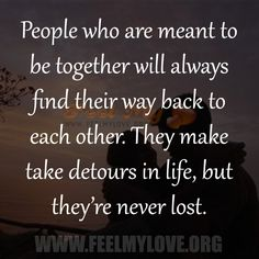 People who are meant to be together