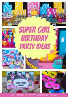 Make Your Daughter Feel Like the Ultimate Hero With This Supergirl Party