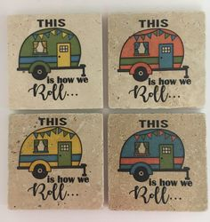 Camping Coasters This Is How We Roll Natural Stone Coasters Set of 4 Perfect For Camper Yellow Green Blue Coral