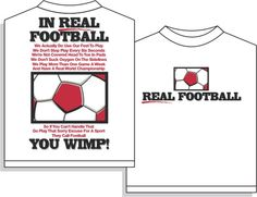 Utopia Soccer Real Football Tshirts are pre-shrunk oz. cotton t-shirts that feature a full cut, double stitched hems & sleeves, seamless collar, taped necks & shoulders, Made in USA. Soccer Video Games, Soccer Pro, Soccer Tips, Soccer Shirts, Soccer Stuff, Soccer Clothes, Soccer Baby, Funny Soccer, Morgan Soccer