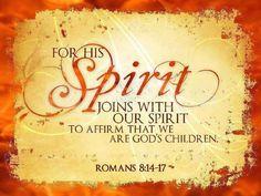 Romans 8:14-17     https://www.facebook.com/photo.php?fbid=10151468516278091