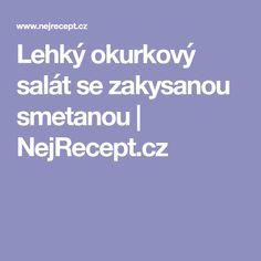 Lehký okurkový salát se zakysanou smetanou   NejRecept.cz