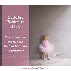 How to respond when your toddler becomes aggressive? In this episode, I give you 6 tips on how to react to your toddler's aggressive behaviour and calm her down as quick as possible. #toddlers #tantrum #parenting #parentingtips #parenthood #motherhood #fatherhood #wondertoddlers #nursery #toddlerbehaviour #earlyyears #kindergarten #toddlertantrum #toddlerbehaviour #behaviourmanagement