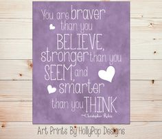 Winnie the Pooh Quote-You are Braver than you Believe-Inspirational Quotes for Children-Nursery Wall Decor Art Prints Home Decor-Girls Room