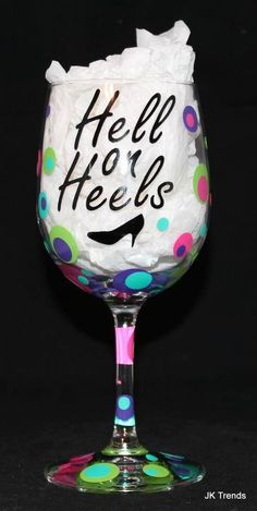 Hell on Heels Wine Glass by JKTrends on Etsy, $10.00