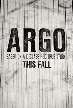 New Poster for ARGO. Opens October 12, 2012.