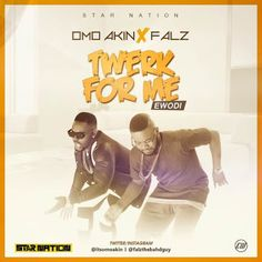 FRESH MUSIC : Omo Akin ft Falz  Twerk For Me (Remix)   Whatsapp / Call 2349034421467 or 2348063807769 For Lovablevibes Music Promotion   Omo Akin ft Falz  Twerk For Me (Remix) New music from Omo Akin featuring the bad guy Falz titled Twerk For Me (Remix). Download and share your thoughts.DOWNLOAD MP3: Omo Akin ft Falz  Twerk For Me (Remix)  MUSIC