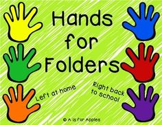 """These hands can be placed on folders to help you and students stay organized! The hands say: """"Left at home"""" and """"Right back to school""""  Just select the colors you want to use, print, cut, and attach to the folder pockets. In the past, I have used packing tape to securely fasten my printed hands to the folders.  There are black and white hands included so you can print on colored paper and save some ink!"""