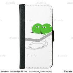 Two Peas In A Pod  iPhone 6 Wallet Case by #LovesMe_LovesMeNot #gravityx9 #Zazzle #peasinapod -