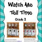 Watch Me Tell Time uses individual student watches to get your students up and moving  and actively involved in learning to tell time to the neares...