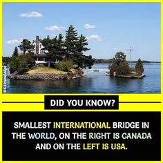 Zavikon Island is home to a bridge that, at only 32 feet in length, is considered the shortest international bridge in the world. It connects a Canadian island with an American island in the middle of the Saint Lawrence River.