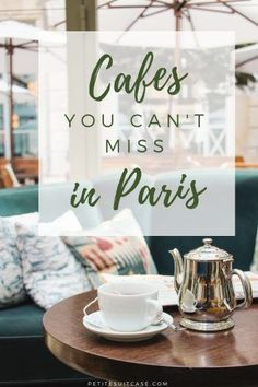 Cafes You Can't Miss in Paris | Where to go in #Paris | #France #travel