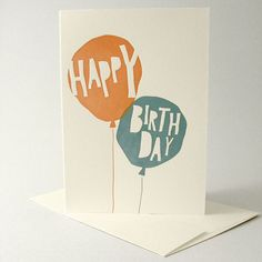letterpress birthday card with overlapping transparent colors. printed on soft cotton stock. Bday Cards, Printable Birthday Cards, Happy Birthday Cards Handmade, Birthday Card Design, Card Birthday, Karten Diy, Birthday Balloons, Paper Cards, Letterpress