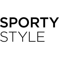 Sporty Style Text ❤ liked on Polyvore featuring text, words, quotes, fillers, print, backgrounds, phrase, magazine, headline and saying