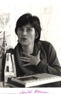 Chantal Akerman.