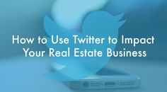 How to leverage Google's new Twitter deal in your real estate business  #Twittertipsforrealestate #Twitterideasforrealestate If you want grow your real estate business with social media marketing tips and ideas visit inboundrem.com