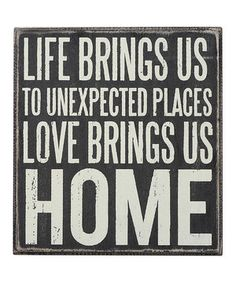 Another great find on #zulily! 'Love Brings Home' Wall Sign by Primitives by Kathy #zulilyfinds