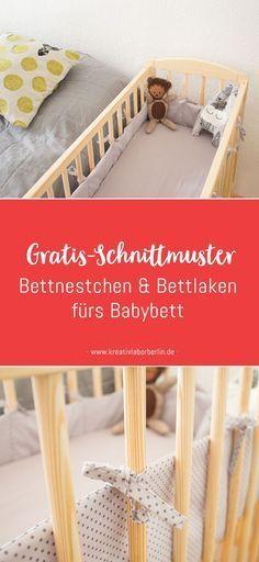 Kostenlose Nähanleitung: Bettnestchen & Bettlaken fürs Babybett