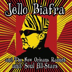 BIAFRA, JELLO AND THE NEW ORLEANS RAUNCH AND SOUL ALL-STARS Walk on Jindal's Splinters (Alternative Tentacles) CD/LP/DL street date May 12, 2015 https://midheaven.com/item/walk-on-jindals-splinters-by-biafra-jello-and-the-new-orleans-raunch-and-soul-allstars-cd.html