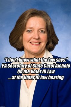 Carol Aichele doesn't know the law.