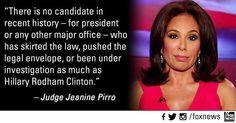 ~ Judge Jeanine Pirro