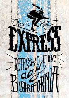Cartel para el Quasimoto EXPRESS  Retro Surf Culture Day in Burrifornia