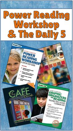 Power Reading Workshop and The Daily 5 - Taking a close look at similarities and differences in the programs