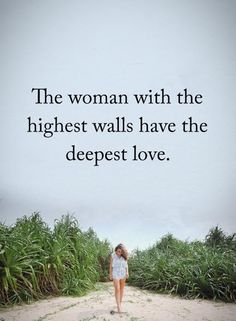 The woman with the highest walls have the deepest love. #powerofpositivity #positivewords #positivethinking #inspirationalquote #motivationalquotes #quotes #life #love #hope #faith #respect #deepest #highest