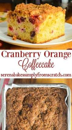 Cranberry Orange Coffeecake With Brown Sugar Crumb is the perfect way to start Christmas! A wonderful breakfast, brunch or dessert treat! serenabakessimplyfromscratch.com