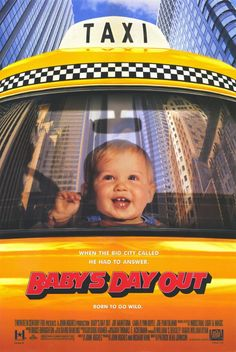 Baby's Day Out. The most adorable movie ever