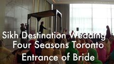 Sikh Wedding Toronto Four Seasons Sikh Wedding, Destination Weddings, Four Seasons, Toronto, Entrance, Indian, Bride, Wedding Bride, Entryway