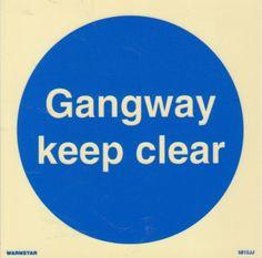 Marine Mandatory Sign: Gangway Keep Clear