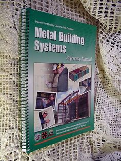 Book Metal Building Systems Reference Manual 2012 Ironworker Construction  #WorkbookStudyGuide