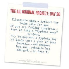 The Lil Journal Project Day 30 (with Linky Party) via lilblueboo.com  (Link up your favorite tutorials, techniques or any pages in your journal you want to share!)