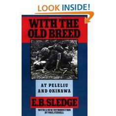 With the Old Breed: At Peleliu and Okinawa: E. B. Sledge, Paul Fussell: 9780195067149: Amazon.com: Books