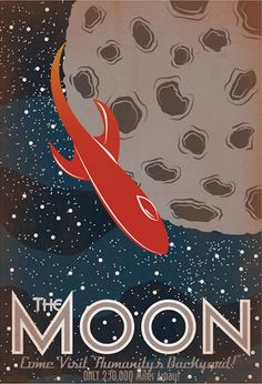 """The Moon"" - Retro Solar System Posters by Luke Minner and Naomi Wilson 