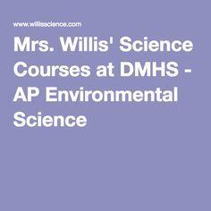Mrs. Willis' Science Courses at DMHS - AP Environmental Science Science Classroom, Teaching Science, Teaching Ideas, Science Resources, Science Ideas, Ngss Middle School, Homeschool High School, Homeschooling, Ap Chem