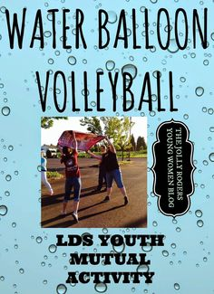 The Jolly Rogers' Young Women Blog: WATER BALLOON VOLLEYBALL