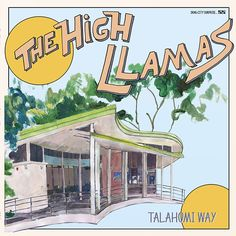 The High Lamas - Talahomi Way