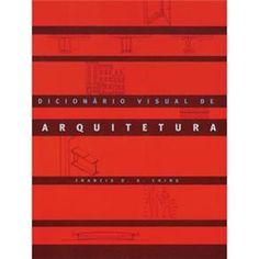 Livro - Dicionário Visual de Arquitetura