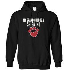 My grandchild is a SHIBA INU love dog cute T-Shirt Hoodie Sweatshirts oia